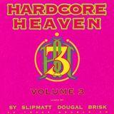 Hardcore Heaven Volume 3 Dj Brisk