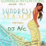 DJ A/C ~ Summer Intentions Vol. 2 (Sundress Season Edition)(Hip-Hop/Afrobeats/R&B) w/ Bonus Mix