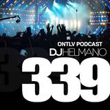 ONTLV PODCAST - Trance From Tel-Aviv - Episode 339 - Mixed By DJ Helmano