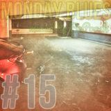 MONDAY BLUES #15 mixed by BePoosh