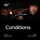 Conditions @ UNION 77 RADIO 3.03.2016 'Zima & Malakhov'