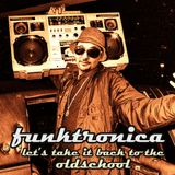 Funktronica vol III: let's take it back to the oldschool