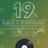MLNG presents Lazy Sunday #19