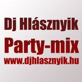 Dj Hlásznyik - Party-mix482 (Rádió verzió) [2012] [www.djhlasznyik.hu]