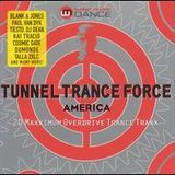 Tunnel Trance Force America (mixed by DJ Dean)