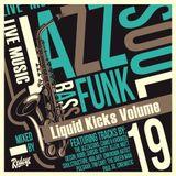 Redeye Liquid Kicks Volume 19