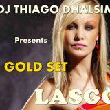 SET LASGO (GOLD ESPECIAL EDITION) By DJ THIAGO DHALSIM