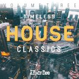 Ultimate Timeless House Classics Vol.3