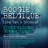 Boogie Belgique | Nightwalker mixtape | Greek tour 2013