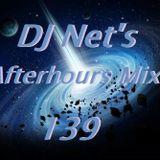 DJ Net's Afterhours Mix 139