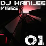 DJ HANLEE VIBES 01