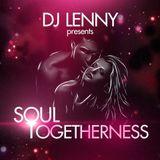 Soul Togetherness April 20th 2017 - DJ LENNY