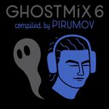 Ghost Mix No.6 - Pirumov