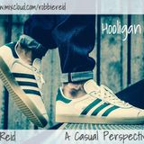 Hooligan Soul - A Casual Perspective *23 ft. Robbie Reid