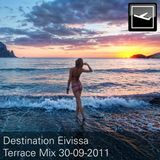 Destination Eivissa Terrace Mix 30-09-2011