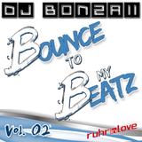 DJ Bonzaii - Bounce to my Beatz Vol. 02 (@Ruhr-in-Love 2014 - Basslover Floor 8)