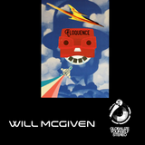 Eloquence 15: Will McGiven Monthly Residency 21 Dec 2018