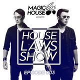 House Laws Show 003