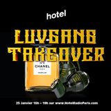 LUVGANG TAKEOVER — Hotel Radio Paris