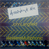Alternative Mix for We Are Multiphonic