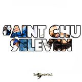 #Aintchu9eleven Mix