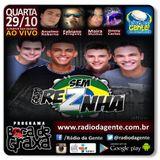 Grupo Sem Reznha - 2014 -  Programa Boca de Graxa - www.radiodagente.com.br