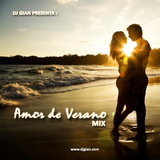 DJ GIAN - Amor de Verano Mix