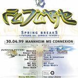 DJ Lee + MC Flux @ FUTURE Spring Breaks, MS Connexion Mannheim (30.04.1999)