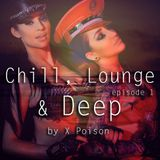 Chill, Lounge & Deep / Episode 1