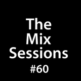 The Mix Sessions with Seán Savage #60