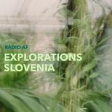 Explorations - Slovenia @Radio AF, Lund
