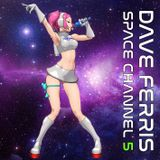Dave Ferris - Space Channel 5