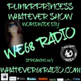 PunkrPrincess Whatever Show recorded live 4/22/17 only @whatever68.com