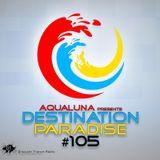aQuaLuna – Destination Paradise 105 (24-06-2016)