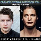 Tropical House Chillout Vol. 1...  The Sound Of Summer- KYGO vs LE BOEUF (Mixed By DJ SOVERN-T)