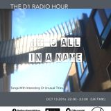 The D1 Radio Hour | Live on The Thursday Night Show | 16-10-13