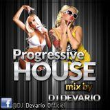 PROGRESSIVE HOUSE MIX BY DJ DEVARIO