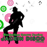 Jackin Disco   #   Manhattan Groove Session