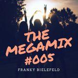 The Megamix #005