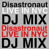 Disastronaut Live in NYC - House Mix - #NYC #HouseMix #FutureBass