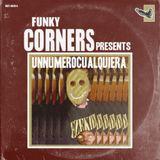 Funky Corners Show #325 Featuring unnumerocualquiera 05-18-2018