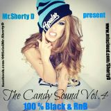 Mr.Shorty D - The Candy Sound Vol.4 (100 % Black & RnB Summer Edition)
