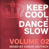 Keep Cool & Dance Slow vol.02