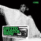 GHETTOBLASTERSHOW #102 (june 16/12)