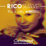 Rico Suave Vol. 2 Mix by Marcelo C.