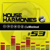 House Harmonies 53 - (Live Event Special)