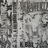 N°6 - Mekahertz (Side B) [KBal Sound System|K 02]