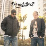 Brainkillerz Trap / DnB Set 002 - Jun 2015