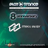 Mike Way - 8 Aniversario @ PlayTrance [29-03-19]