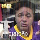 DJ McAllister Flip presents PROIBIDÃO (A.D.A.)